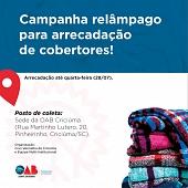 OAB Criciúma é posto de coleta de campanha relâmpago para arrecadação de cobertores