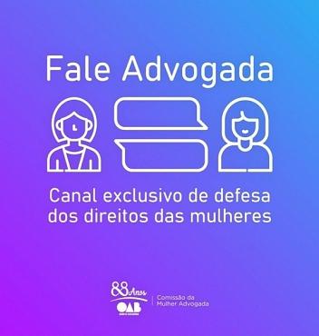 Conheça o Fale Advogada: canal para defesa dos direitos das mulheres lançado pela OAB/SC